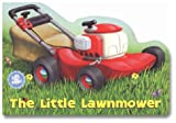 The Little Lawnmower (Let's Go Lift-and-Peek)