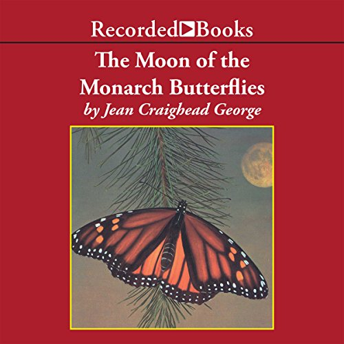 The Moon of the Monarch Butterflies audiobook cover art