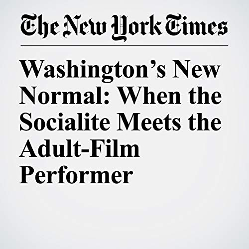 Washington's New Normal: When the Socialite Meets the Adult-Film Performer audiobook cover art