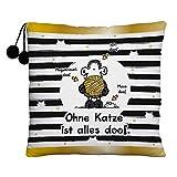 Sheepworld 45994 Plüschkissen Ohne Katze ist alles doof
