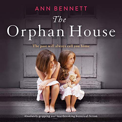 The Orphan House Audiobook By Ann Bennett cover art