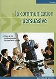 La communication persuasive