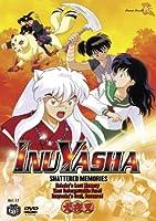 Inu Yasha 17: Shattered Memories [DVD] [Import]