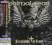 Delivering The Black [w/ DVD, Limited Edition] by Primal Fear
