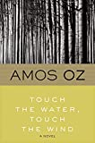 Best Oz Waters - Touch the Water, Touch the Wind: A Novel Review