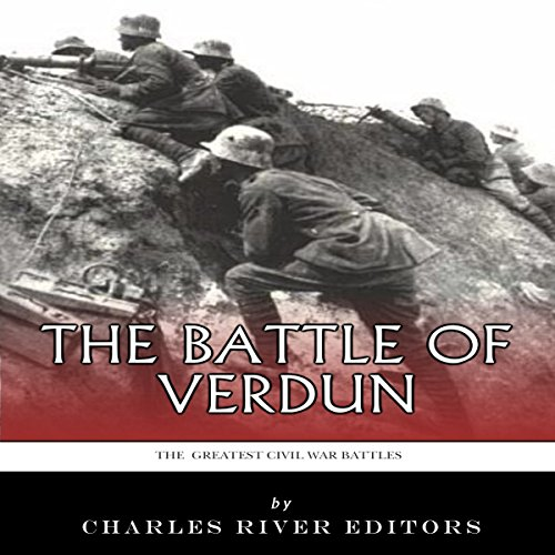 The Greatest Battles in History: The Battle of Verdun cover art