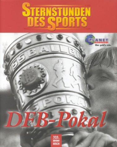 Sternstunden des Sports, DFB-Pokal