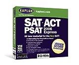 Kaplan 2006 SAT/ACT/PSAT (Jewel Box)