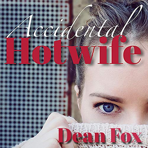 Accidental Hotwife audiobook cover art
