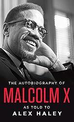 The Autobiography of Malcolm X de MALCOLM X