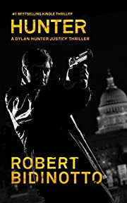 HUNTER: A Dylan Hunter Justice Thriller (Dylan Hunter Thrillers Book 1)