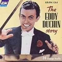 The Eddy Duchin Story: 1933-38 Original Mono Recordings by Eddy Duchin
