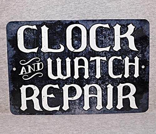 Metal Sign Clock And Watch Repair Shop Store Timepiece Wall Wristwatch Cuckoo Swiss Grandfather Collector Antique Man Cave Plaque, Aluminum Metal Signs Tin Plaque Wall Art Poster 12'x8'