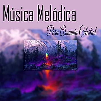 Música Melódica para Armonía Celestial
