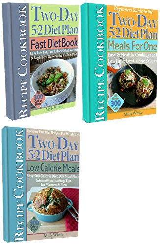 The Best Two-Day 5:2 Diet Plan Weight Loss Recipes Cookbook Set: Fast Diet Book, Low Calorie Meals, Meals For One under 300 calories, Easy 500 Calorie ... 5:2 Fast Diet Recipes 6) (English Edition)