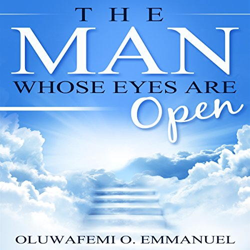 The Man Whose Eyes Are Open audiobook cover art