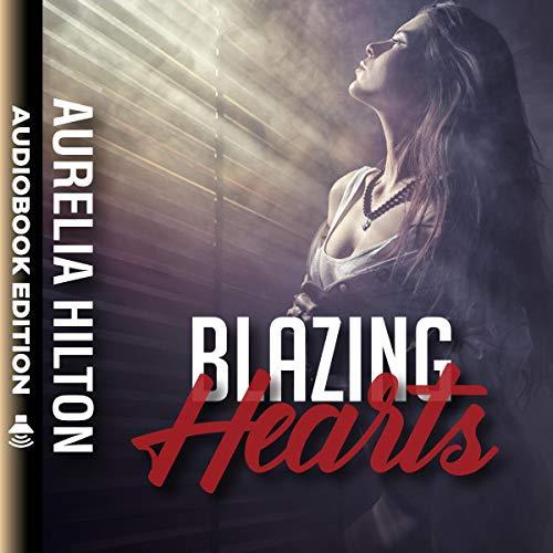 Blazing Hearts audiobook cover art