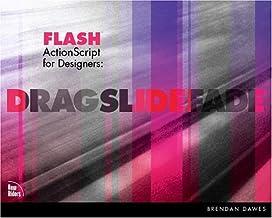 Flash Actionscript for Designers: Drag, Slide, Fade