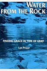 Water from the Rock: Finding Grace in Times of Grief Paperback
