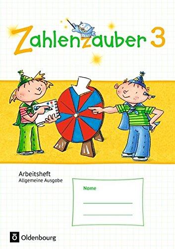 Zahlenzauber - Allgemeine Ausgabe - Neubearbeitung 2016: 3. Schuljahr - Arbeitsheft: Mit Lösungsheft