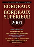 Le Dico des vins abordables 2001 : Bordeaux et Bordeaux supérieur
