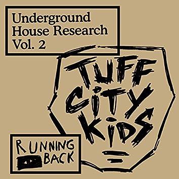 Underground House Research Vol. 2