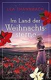 Im Land der Weihnachtssterne von Lea Thannbach