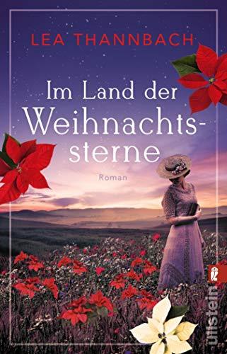 Buchseite und Rezensionen zu 'Im Land der Weihnachtssterne: Roman (Die Weihnachtsstern-Saga 1)' von Lea Thannbach
