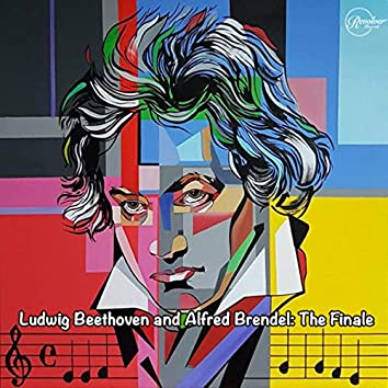 Ludwig Beethoven and Alfred Brendel: The Finale