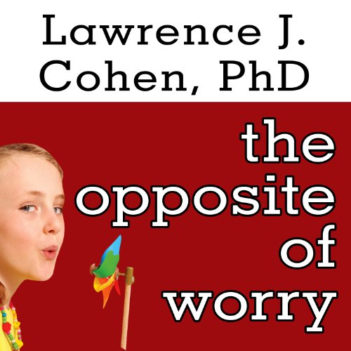 The Opposite of Worry audiobook cover art