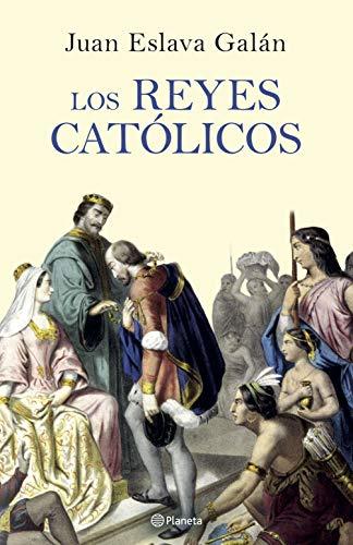 Los Reyes Católicos eBook: Eslava Galán, Juan: Amazon.es: Tienda ...