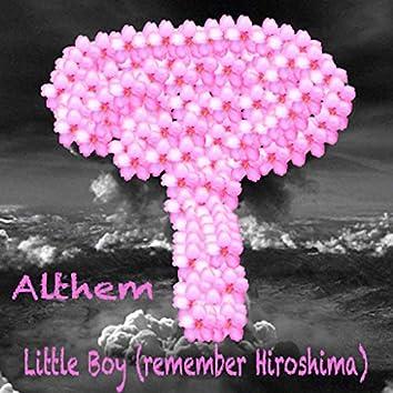 Little Boy (Remember Hiroshima)