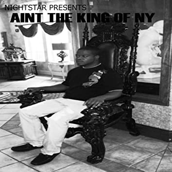 Aint the King of Newyork