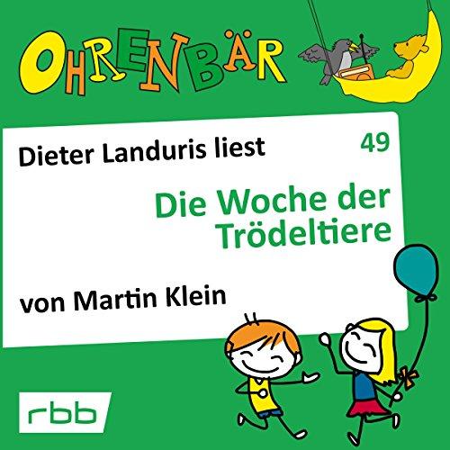 Die Woche der Trödeltiere audiobook cover art
