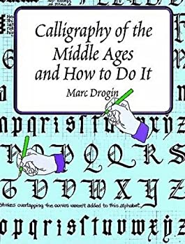 Calligraphy of the Middle Ages and How to Do It  Lettering Calligraphy Typography