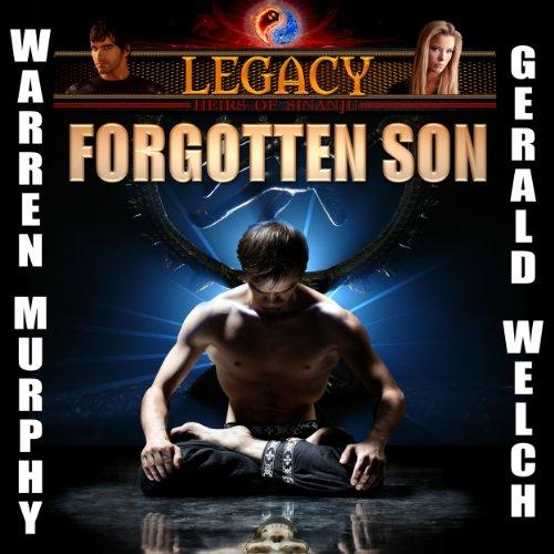 Legacy: Forgotten Son, Book 1