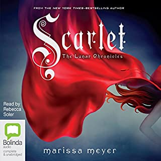 Scarlet     The Lunar Chronicles, Book 2              Written by:                                                                                                                                 Marissa Meyer                               Narrated by:                                                                                                                                 Rebecca Soler                      Length: 11 hrs and 21 mins     Not rated yet     Overall 0.0