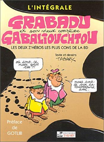 L'intégrale Grabadu et Gabaliouchtou