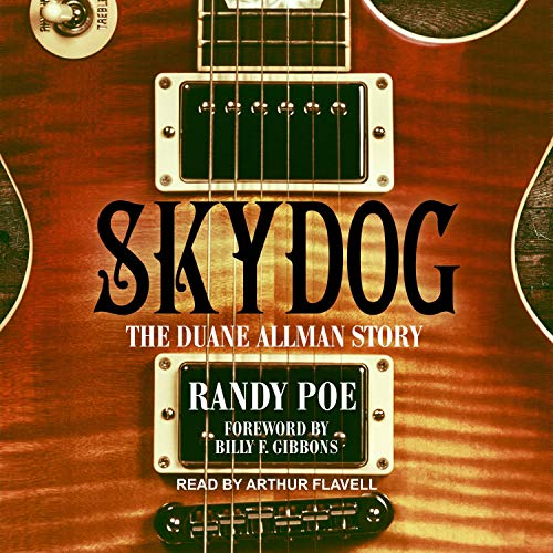 Skydog Audiobook By Randy Poe, Billy F. Gibbons - foreword cover art