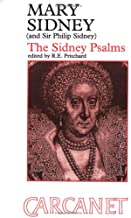 Mary Sidney, Countess of Pembroke (1561-1621) & Sir Philip Sidney: The Sidney Psalms (Fyfield Books)