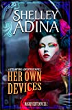 Her Own Devices: A steampunk adventure novel (Magnificent Devices)