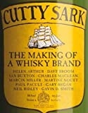 Cutty Sark: The Making of a Whisky Brand