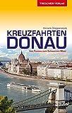 Reiseführer Kreuzfahrten Donau: Von Passau zum Schwarzen Meer (Trescher-Reiseführer) - Hinnerk Dreppenstedt