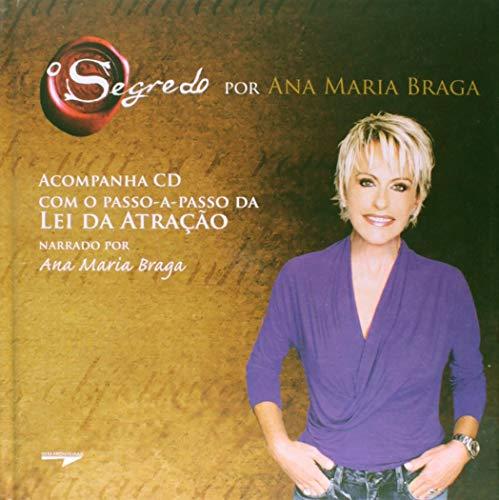 O segredo por Ana Maria Braga