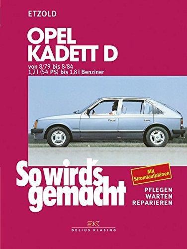 So wird\'s gemacht, Bd.22, Opel Kadett D, Limousine, Caravan 8/79-8/84