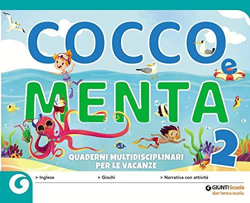 Cocco e Menta. Quaderni multidisciplinari per le vacanze. Per la Scuola elementare. Con Libro: Occhio alla fata (Vol. 2)