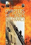 Pompiers militaires de France