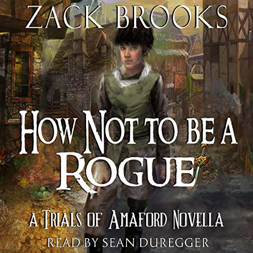 How Not to Be a Rogue: Trials of Amaford Novella  By  cover art