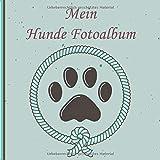 Mein Hunde Fotoalbum: Halte tolle Momente mit deinem Hund in diesem Hundealbum für Hundeliebhaber fest. 110 Seiten 21 × 21 cm zum Einkleben und beschriften von Fotos. (Design Tau)
