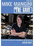 Mike Mangini: The Grid - A System For Creative Drumming & Improvisation